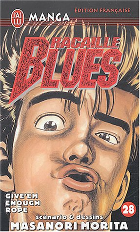 Racaille Blues, tome 28