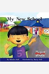 My New School (My First Reader) Paperback