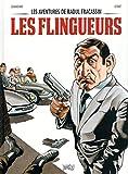 Les aventures de Raoul Fracassin - Tome 1 Les flingueurs (1)