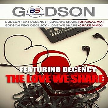 Love We Share (feat. Decency)