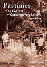 Pastimes: The Context of Contemporary Leisure, Second Edtion