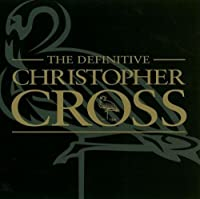 Definitive by Christopher Cross