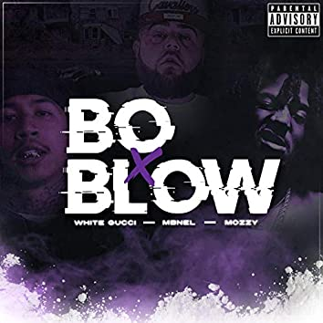 Bo & Blow (feat. Mozzy & Mbnel)
