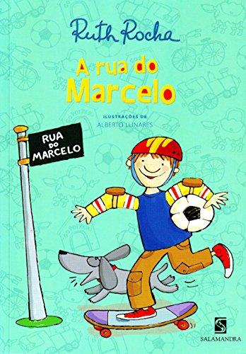A Rua do Marcelo