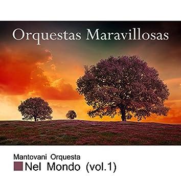 Orquestas Maravillosas, Nel Mondo Vol. 1