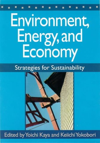 Environment, Energy, and Economy: Strategies for Sustainability