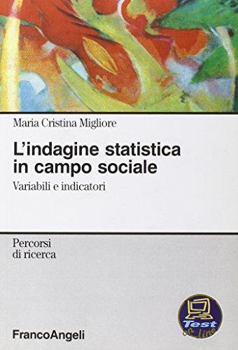 L'indagine statistica in campo sociale. Variabili e indicatori