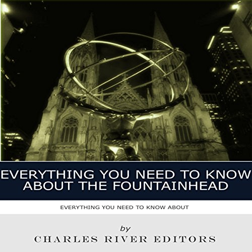 Everything You Need to Know About the Fountainhead  By  cover art