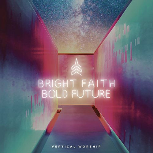Bright Faith Bold Future Album Cover