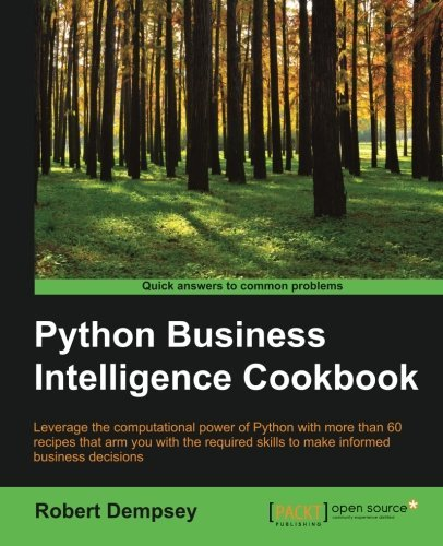 Python Business Intelligence Cookbook by Robert Dempsey (2015-12-22)