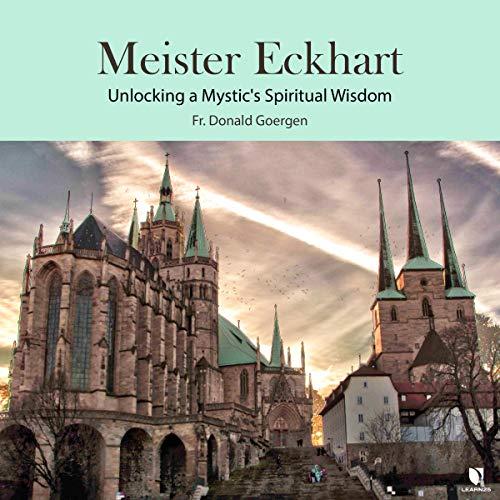Meister Eckhart: Unlocking a Mystic's Spiritual Wisdom copertina
