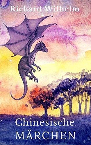 Chinesische Märchen: 100 Märchen aus China mit vielen Illustrationen