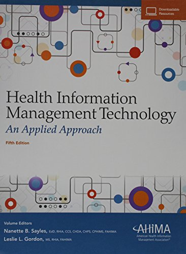 Compare Textbook Prices for Health Information Management Technology: An Applied Approach 5th ed. Edition ISBN 9781584265177 by Sayles, Nanette B,American Health Information Management Association,Gordon, Leslie L