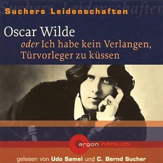 Oscar Wilde oder Ich habe kein Verlangen, Türvorleger zu küssen Titelbild