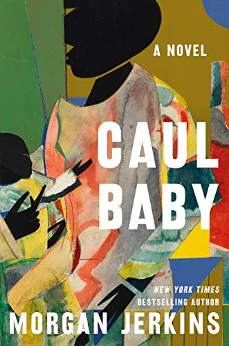 Caul Baby: A Novel