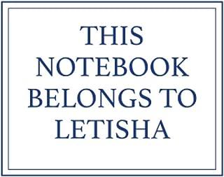 This Notebook Belongs to Letisha