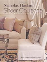 Sheer Opulence by Nicky Haslam (2010-04-08)