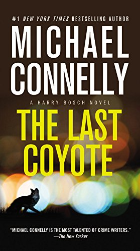 The Last Coyote (A Harry Bosch Novel (4))