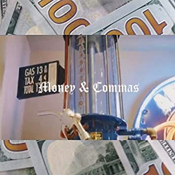 Money & Commas (feat. Jay Ca$h)