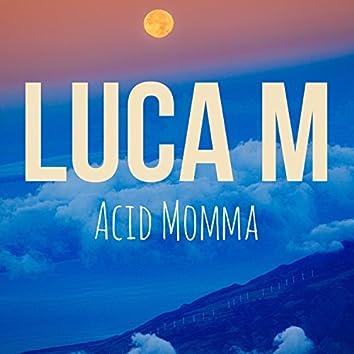 Acid Momma
