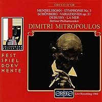 Symphonie No. 3 A-Moll Op. 56; by MENDELSSOHN / SCHテ鋒BERG / DEBUSS (1998-11-01)