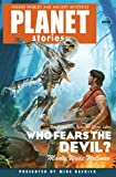 Who Fears the Devil (Planet Stories)