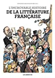 L'Incroyable histoire de la littérature française