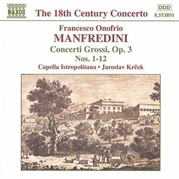 MANFREDINI: Concerti Grossi Op. 3, Nos. 1-12