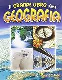 Il grande libro della geografia...