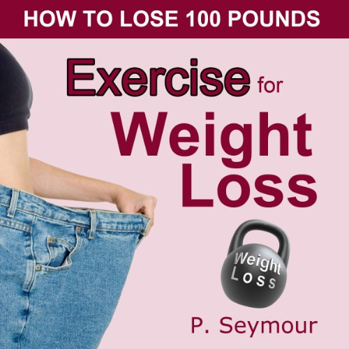 Exercise for Weight Loss audiobook cover art