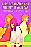 Books About Anxiety and Depression To Help With Panic and Burnout : How Other People's Tragedies Can Help You Learn to Be Happy and Stress Free