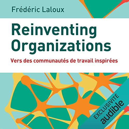 Couverture de Reinventing organizations. Vers des communautés de travail inspirées
