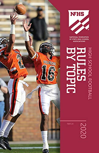 2020 NFHS High School Football Rules by Topic