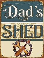 Dads Shed 注意看板メタル安全標識注意マー表示パネル金属板のブリキ看板情報サイントイレ公共場所駐車ペット誕生日新年クリスマスパーティーギフト
