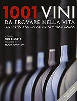 Photo Gallery 1001 vini da provare nella vita. una selezione dei migliori vini da tutto il mondo