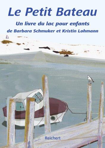 Le Petit Bateau: un livre du lac pour enfants (French Edition)