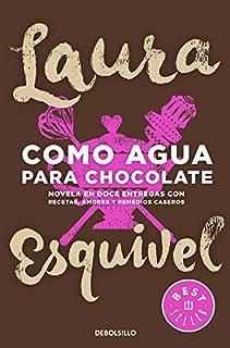 Como agua para chocolate (Best Seller