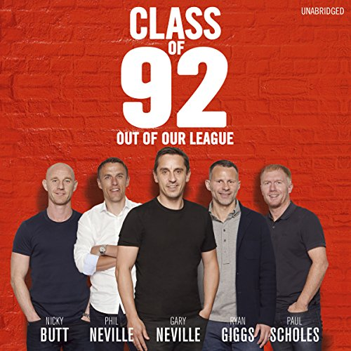 Class of 92: Out of Our League cover art