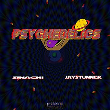 Psychedelics (feat. Jay stunner)