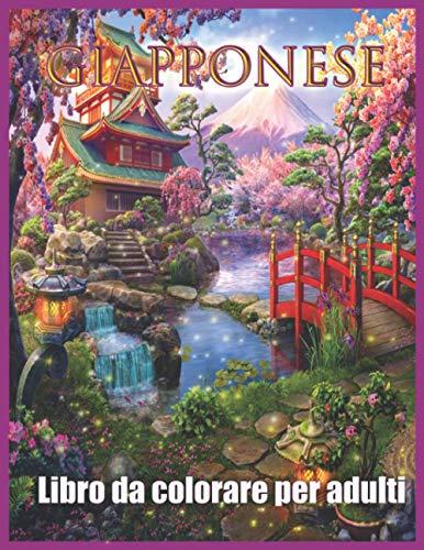 Giapponese: Libro da Colorare in Stile Giapponese per Adulti