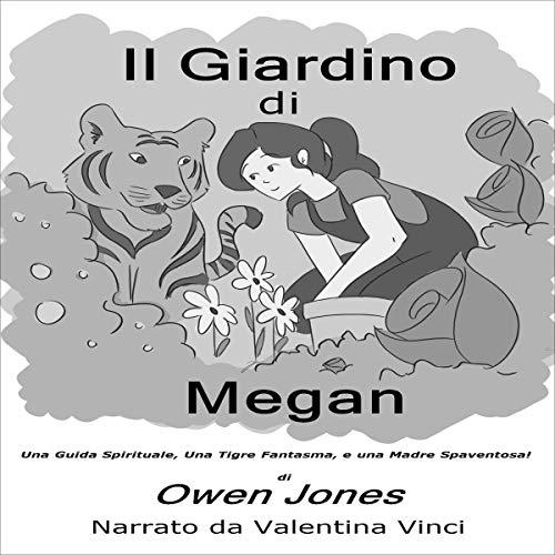 Il Giardino di Megan [Megan's Garden] cover art