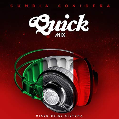 Quickmix: Cumbia Sonidera