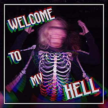Welcome to My Hell