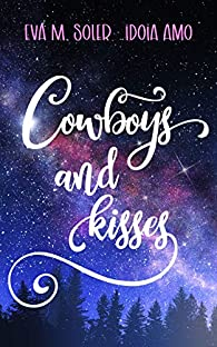 Cowboys and kisses par Idoia Amo