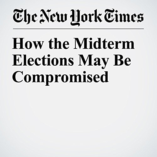 How the Midterm Elections May Be Compromised copertina