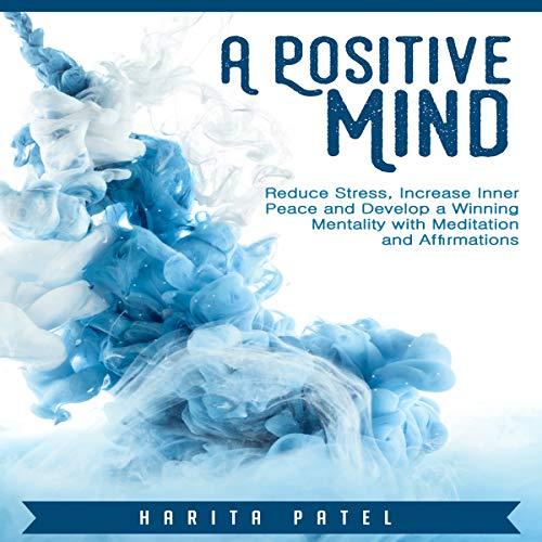 A Positive Mind audiobook cover art