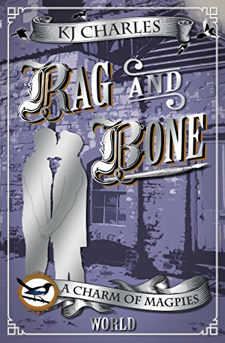 Rag and Bone (A Charm of Magpies World Book 2)