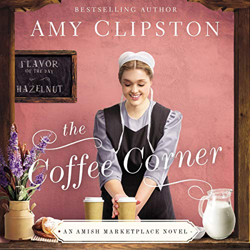 The Coffee Corner Audiobook By Amy Clipston cover art