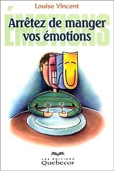 Paperback Arrêtez de manger vos émotions [French] Book