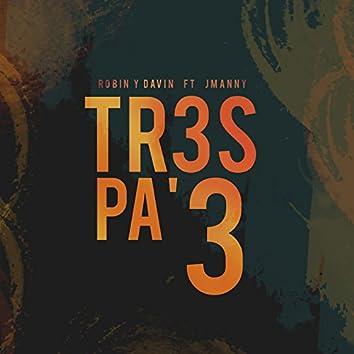 Tres Pa Tres